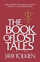 The Book of Lost Tales: Part Two (History of Middle-earth)