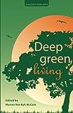 img - for Deep Green Living (GreenSpirit book series) book / textbook / text book