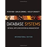Database Systems: Design, Implementation & Management - International Editionby Peter Rob