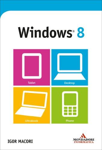 Igor Macori - Windows 8 (I miti informatica)