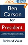 Ben Carson for President: 8 Reasons W...