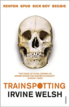 Trainspotting Amazon Co Uk Irvine Welsh 9780099465898 border=