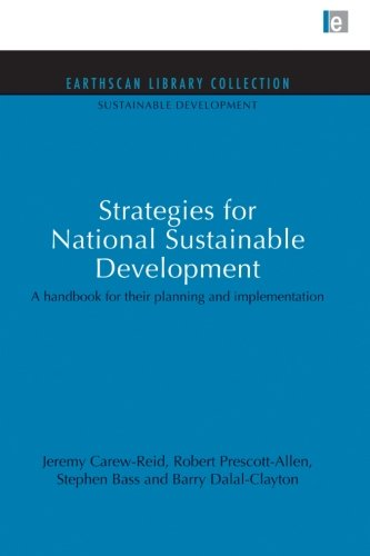 Strategies For National Sustainable Development: A Handbook For Their Planning And Implementation (Sustainable Development Set)