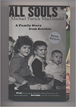 all souls by patrick macdonald All souls: a family story from southie by michael patrick macdonald by micheal patrick macdonald (ballentine books under the random house publishing corporation, 1999, 266pp $1400.