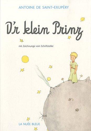 D'r klein Prinz : mit Zeichnunge vom Schriftsteller