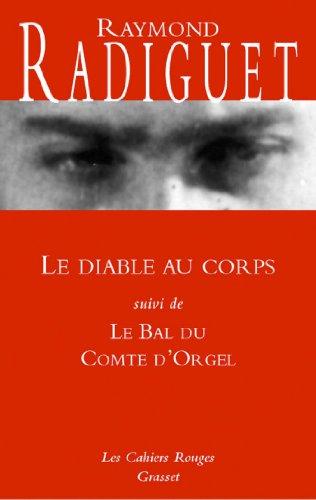 Raymond Radiguet - Le diable au corps - Le bal du Comte d'Orgel : (*) (Les Cahiers Rouges) (French Edition)