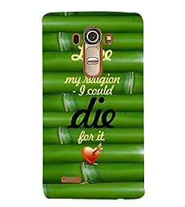 EPICCASE love is my religion Mobile Back Case Cover For LG G4 (Designer Case)