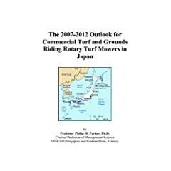 The 2007-2012 Outlook for Commercial Turf and Grounds Riding Rotary Turf Mowers in Japan