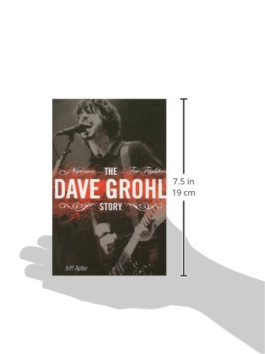 The Dave Grohl Story: Nirvana - Foo Fighters