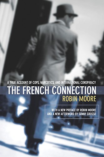 the-french-connection-a-true-account-of-cops-narcotics-and-international-conspiracy