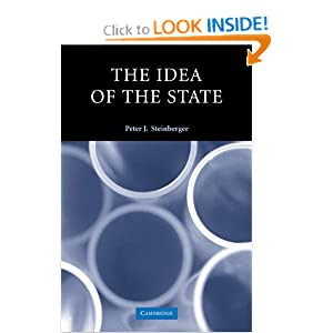The Idea of the State (Contemporary Political Theory) Peter J. Steinberger