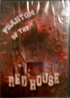 Phantom of the Red House