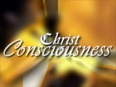 Christ Consciousness (Part 5 of 7)