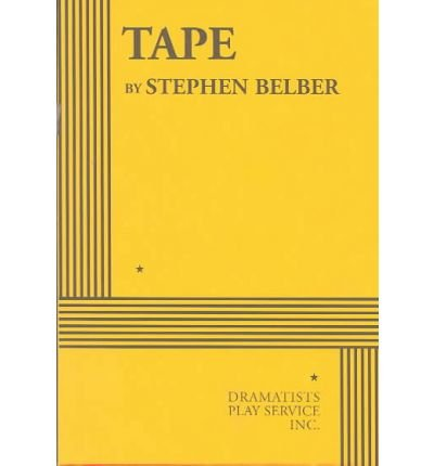 tape-author-stephen-belber-published-on-october-2002
