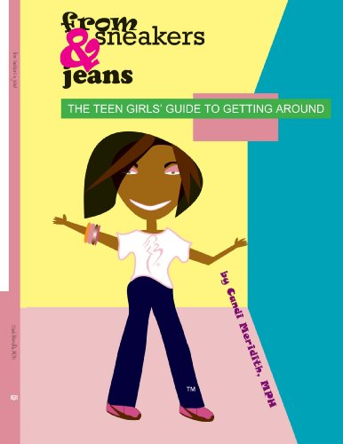from sneakers and jeans: The Teen Girls' Guide to Getting Around