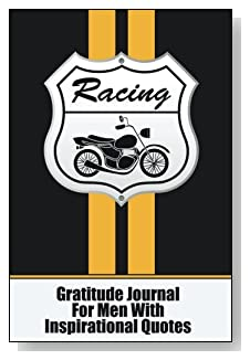 Gratitude Journal For Men – With Inspirational Quotes. For the racing enthusiast man in your life! Racing stripes grace the cover of this 5-minute gratitude journal for the busy man.