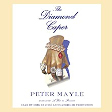 The Diamond Caper (       UNABRIDGED) by Peter Mayle Narrated by Erik Davies