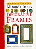 Decorative Frames (Creative Crafts)