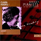 Great Pianists of the 20th Century - Clara Haskil, Vol.1