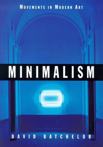 Minimalism (Movements in Modern Art)