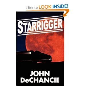 Starrigger by John DeChancie