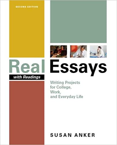 Real essays with readings 4th edition by susan anker pdf