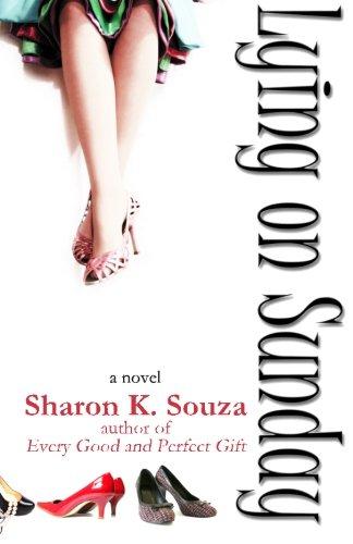 Book: Lying on Sunday by Sharon K. Souza