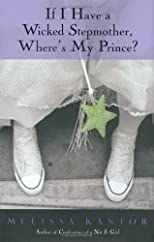 If I Have a Wicked Stepmother, Where&#39;s My Prince?