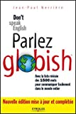 echange, troc Jean-Paul Nerrière - Parlez Globish ! : Don't speak English...