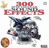 echange, troc Various Artists - 300 Spectacular Sound Effects