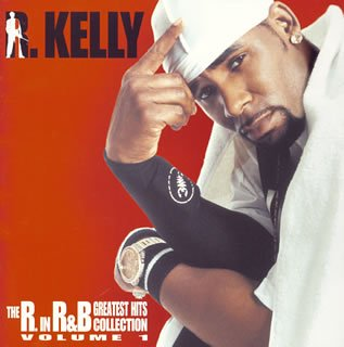 R. Kelly - The R In The R&B Collection (C - Zortam Music