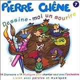 echange, troc Pierre Chene - Dessine Moi Un Sourire /Vol.7
