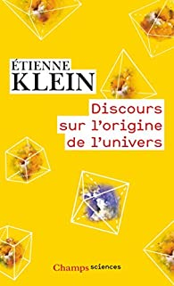 Etienne Klein (2016) - Discours sur l'origine de l'univers