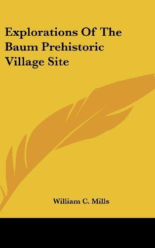 Explorations of the Baum Prehistoric Village Site