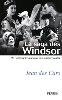 La saga des Windsor par Des Cars