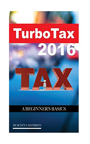 turbo-tax-2016-a-beginners-basics-english-edition
