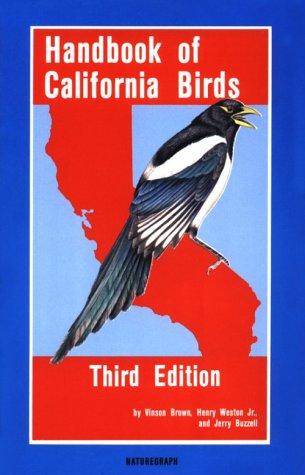 Handbook of California Birds, 3rd Edition, Brown, Vinson; Weston, Henry G.