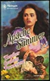Apache Summer (Historical Romance, No 33)