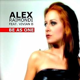 ALEX RAIMONDI feat. VIVIAN B - Be As One 41N0lLyyjVL._SL500_AA280_