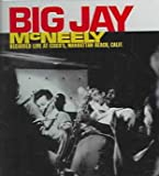 echange, troc Big Jay Mcneely - Big Jay Mcneely Recorded Live at Cisco's Manhattan