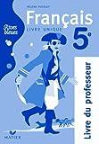 Rives bleues Livre unique de Français 5e éd. 2010 - Livre du professeur