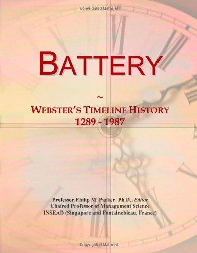 Battery: Webster'S Timeline History, 1289 - 1987