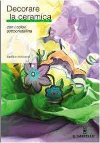 decorare-la-ceramica-con-i-colori-sottocristallina