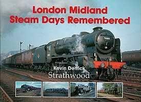 london-midland-steam-days-remembered