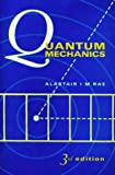Quantum Mechanics, (0750302178) by Alastair I.M. Rae