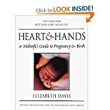 Heart and Hands: A Midwife