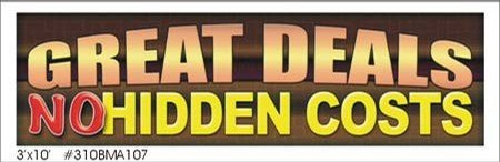 Great deals no hidden costs vinyl banner 3' x 10'