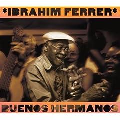 Ибраим Феррер. Обложка диска «Buenos hermanos»