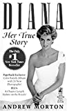 Diana: Her True Story (0671798782) by Andrew Morton