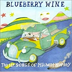 Swan Fungus Michael Hurley Blueberry Wine The First Songs